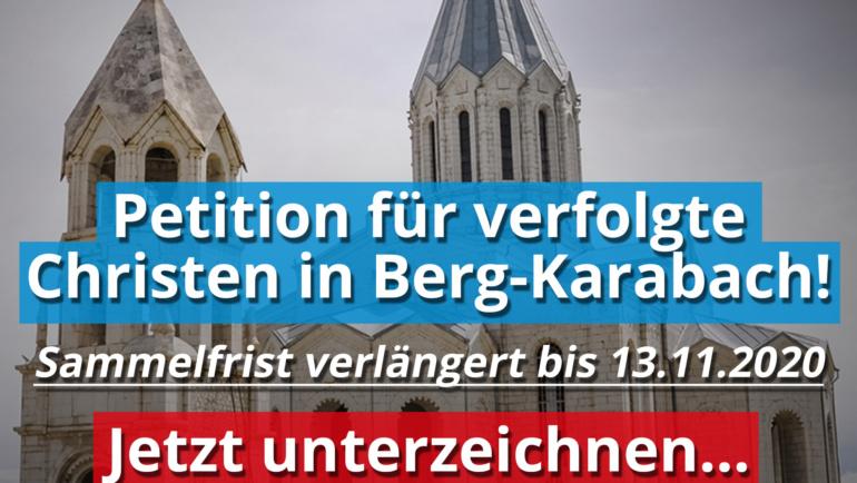 Verlängerung der Petition für verfolgte Christen in Berg-Karabach: Jetzt auch auf der Strasse sammeln!